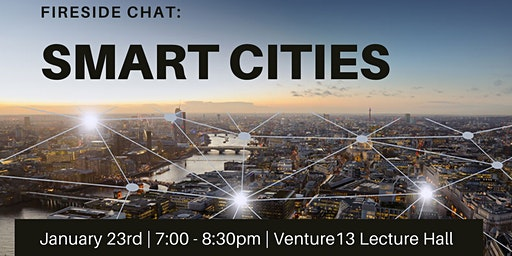 Fireside Chat: SMART CITIES
