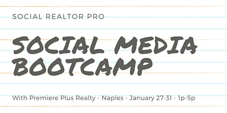 Social Media Bootcamp With Premiere Plus Realty tickets