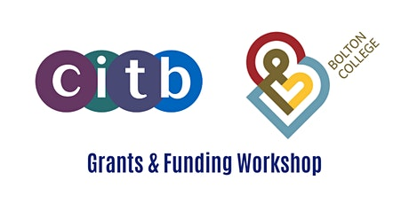Register Free Now: CITB/Bolton College Grants & Funding Workshop tickets