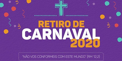Retiro de Carnaval 2020 - Barrinha/SP
