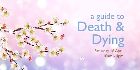 A Guide to Death & Dying - meditation day course tickets