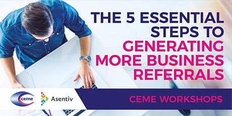 The 5 Essential Steps to Generating More Business Referrals tickets