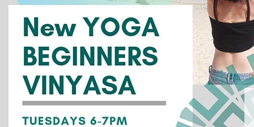 Vinyasa Yoga: Beginners sessions