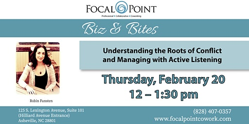 Understanding the Roots of Conflict and Managing with Active Listening