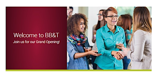 BB&T North Ave Branch Grand Opening Event!