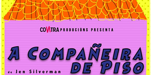 A COMPAÑEIRA DE PISO | Vigocultura (sábado)