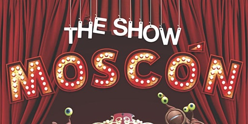THE SHOW MOSCÓN | Vigocultura