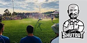 2020 Camp Shutout Big Show Residential Soccer Camp