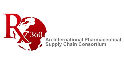 Rx-360 Global Life Science Supply Chain Security Conference