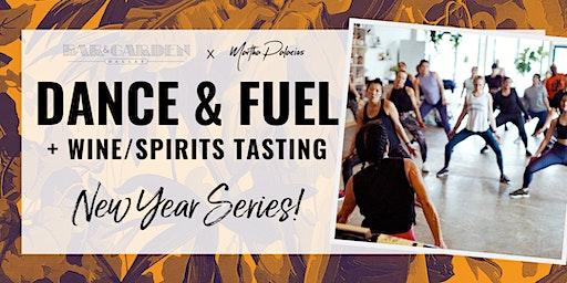 Dance & Fuel + Wine/Spirits Tasting