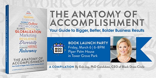 Book Launch Party: The Anatomy of Accomplishment #BiggerBetterBolder