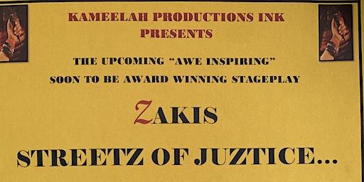 ZAKIS STREETZ OF JUZTICE... a dream deferred
