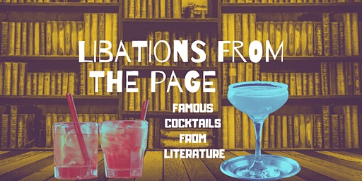 Libations from the Page: Famous Cocktails from Literature