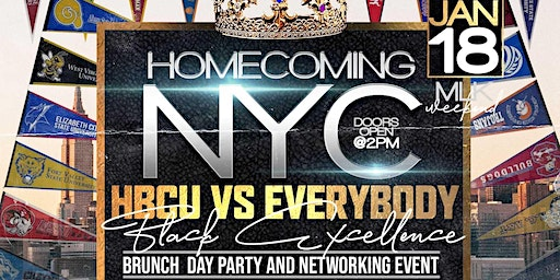 1/18: Homecoming NYC - HBCU VS EVERYBODY - Brunch & Day Party