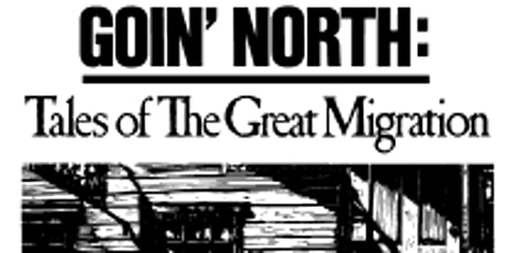 The Story Within the Story: African Americans in the Great Migration tickets