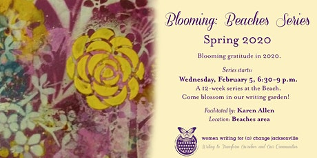Spring Series: Blooming Gratitude in 2020 (Beaches area) tickets