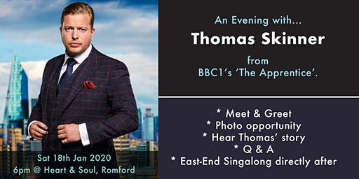 An evening with Thomas Skinner from 'The Apprentice 2019'