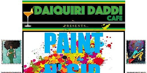Daiquiri Daddi's Paint N Sip