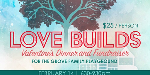 VOLUNTER SIGN-UP for Love Builds Valentine Playground Fundraiser