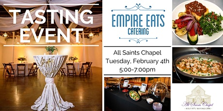 Empire Eats Catering Tasting Event at All Saints Chapel tickets