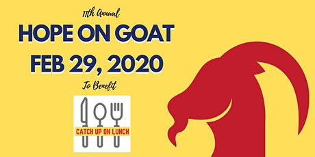 Hope On Goat - Benefiting Catch Up On Lunch tickets