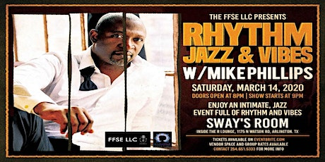 Rhythm, Jazz and Vibes with Saxophonist, Mike Phil tickets