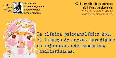 La clínica psicoanalítica hoy. XXXIII Jornada de Psicoanálisis N y A entradas
