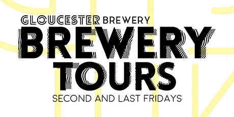 GLOUCESTER BREWERY TOUR tickets
