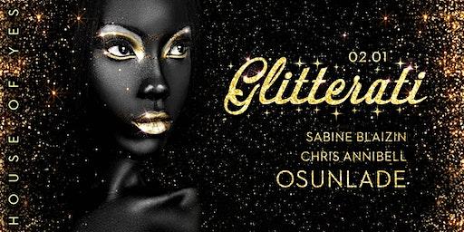 Glitterati with Osunlade