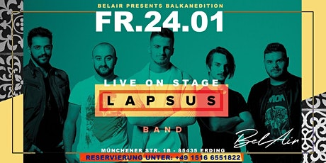 LAPSUS BAND Live BALKANEDITION Tickets