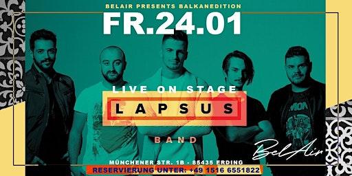 LAPSUS BAND Live BALKANEDITION