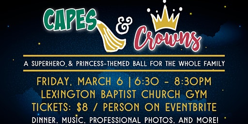 Capes and Crowns, a Superhero and Princess-Themed Ball for the Whole Family