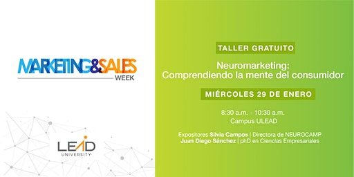 M&S Week - Neuromarketing: Comprendiendo la Mente del Consumidor