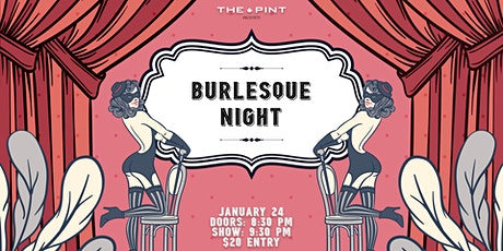 Burlesque Night at The Pint tickets