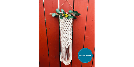 Patchwork Presents Floral Macrame  Wall Hanging Craft Workshop tickets