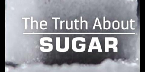 Movie Screening- The Truth about Sugar (Lunch Provided)