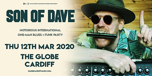 Son of Dave (The Globe, Cardiff)