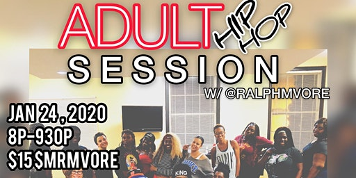 GET HYPE - Adult HipHop Dance Session (All Levels)