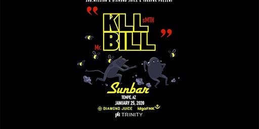 KLL BILL: KLL SMITH and MR BILL at Sunbar Tempe
