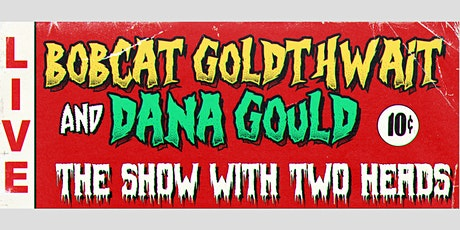 Bobcat Goldthwait & Dana Gould tickets