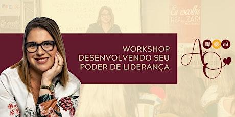 WORKSHOP DESENVOLVENDO SEU PODER DE LIDERANÇA ingressos
