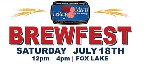 2nd Annual Leroy Meat's Brewfest