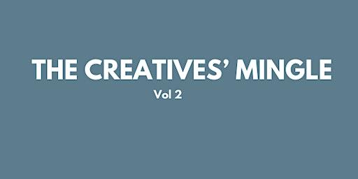 The Creatives' Mingle Vol 2