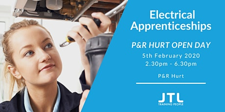 P&R Hurt Open Day Tuesday 5th February - Electrical Apprenticeships tickets