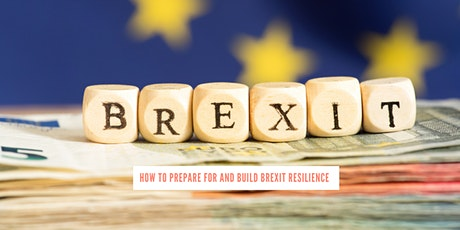 How to Prepare for and Build Brexit Resilience tickets