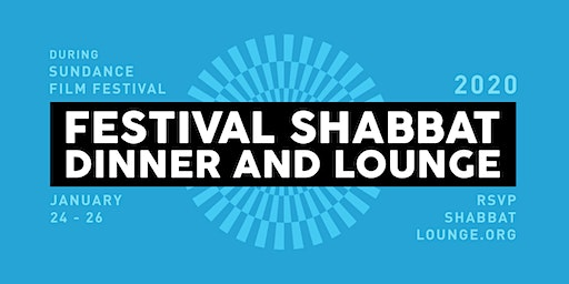 Festival Shabbat Dinner & Lounge 2020