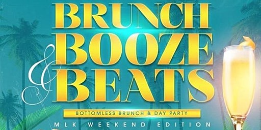 Brunch Booze & Beats - L.A. Bottomless Brunch & Day Party - MLK Weekend