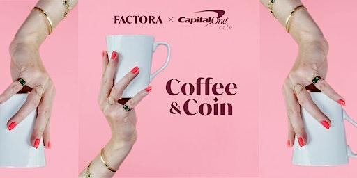 Factora X Capital One: February Coffee & Coin