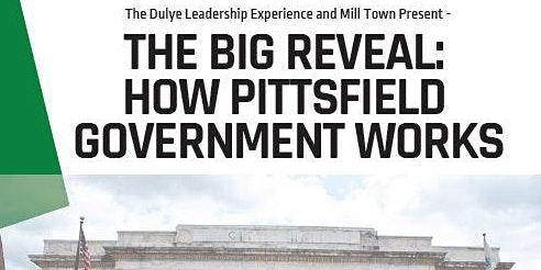 The Big Reveal:  How Pittsfield Government Works