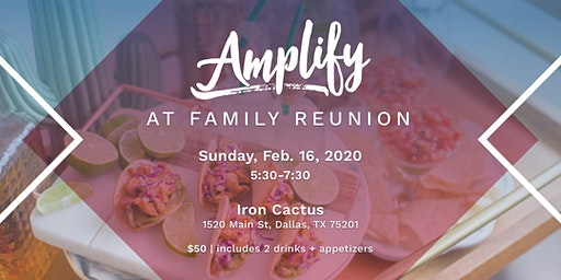 Amplify Happy Hour at Family Reunion